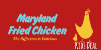 WED & SUN: Maryland Fried Chicken Kids Meal